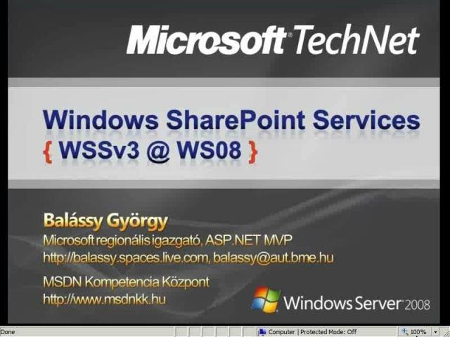 WSS használatba vétele Windows Server 2008 platformon screencast