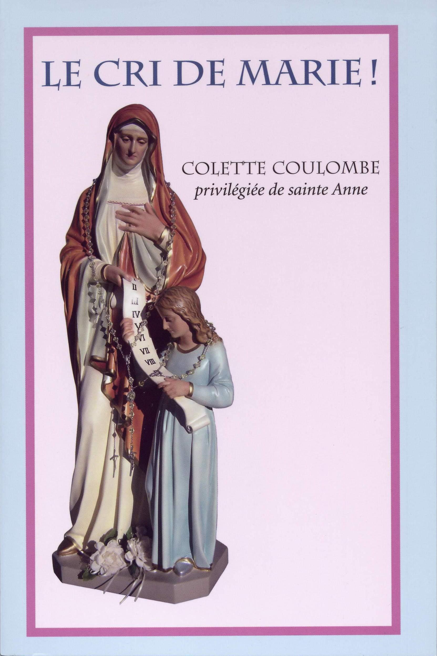 """Mission de sainte Anne – """"LE CRI DE MARIE !""""  Colette Coulombe 02-%20LE%20CRI%20DE%20MARIE%20!%20(couverture)"""