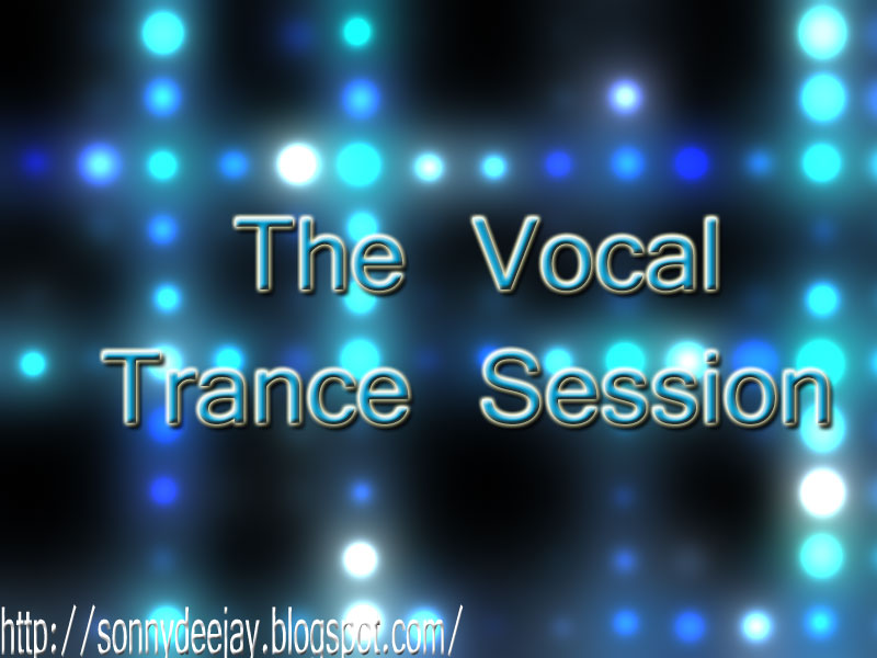 The Vocal Trance Session (Dance music Podcast) itunes